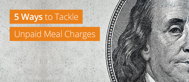 5 ways to tackle unpaid meal charges