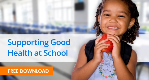 Supporting Good Health at School   Free Download