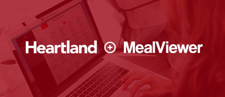 Heartland School Solutions Welcomes MealViewer