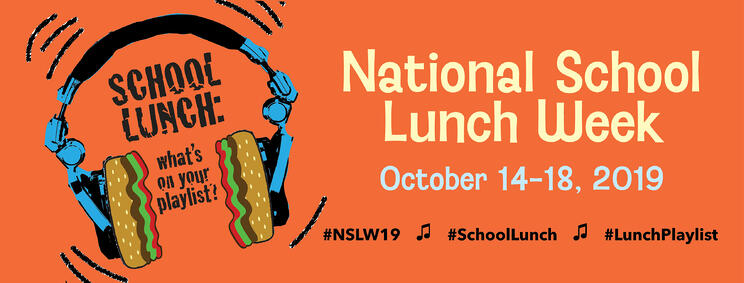 National School Lunch Week | October 14-18