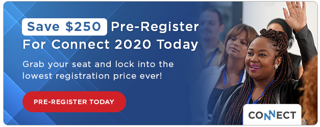 Save $250 | Pre-Register for Connect 2020 today