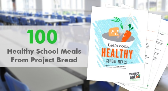 100 Healthy School Meals From Project Bread