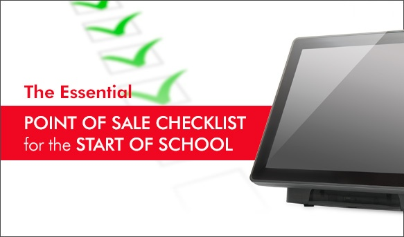 the-essential-point-of-sale-checklist-for-the-start-of-school
