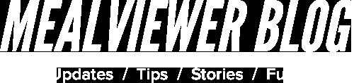 MealViewer Blog