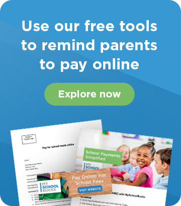 Use our free tools to remind parents to pay online